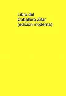 Libro del Caballero Zifar (edición moderna)