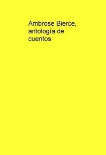 Ambrose Bierce, antología de cuentos