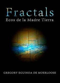 FRACTALS - ECHOES FROM MOTHER EARTH