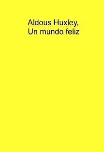 Un mundo feliz,