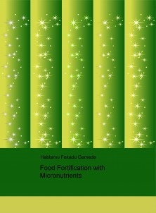Food Fortification with Micronutrients