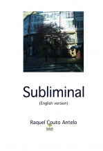 Libro Subliminal (English version), autor Raquel Couto Antelo
