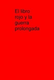 El libro rojo y la guerra prolongada