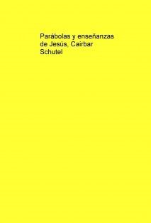 Parábolas y enseñanzas de Jesús