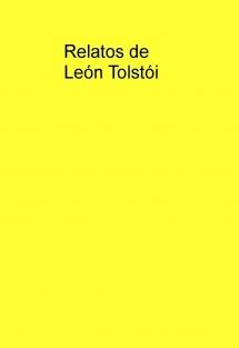 Relatos de León Tolstói