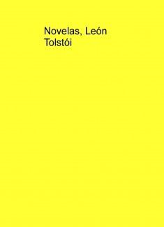 Novelas, León Tolstói