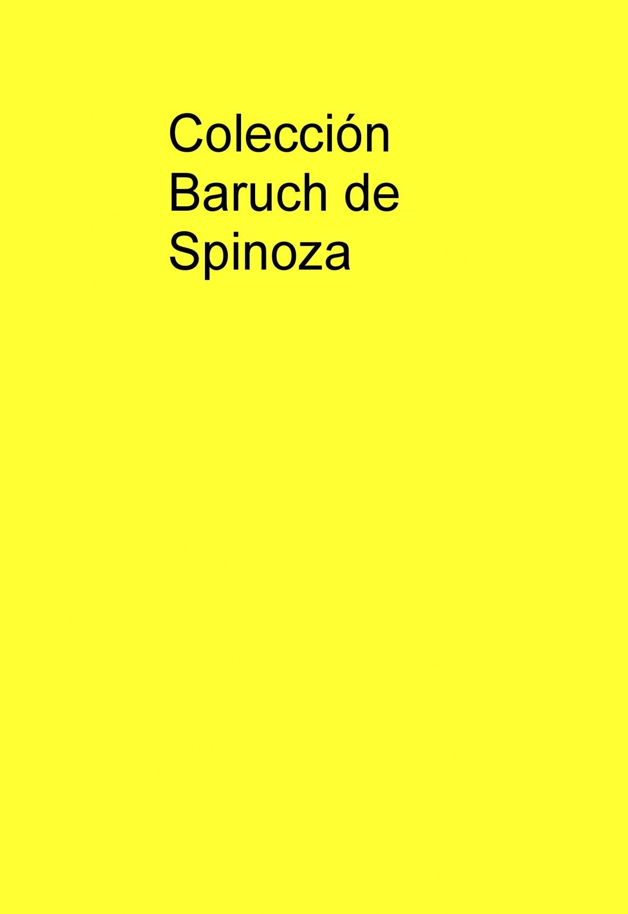 Colección Baruch De Spinoza