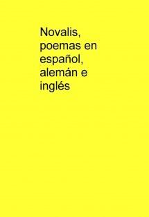 Novalis, poemas en español, alemán e inglés