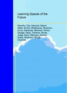 Learning Spaces of the Future