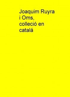 Joaquim Ruyra i Oms, colleció en catalá