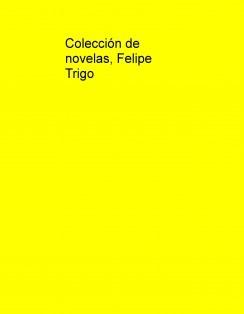 Colección Felipe Trigo