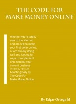 Libro The Code For Make Money Online, autor edgar ortega