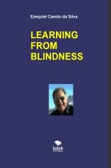 LEARNING FROM BLINDNESS