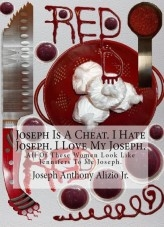 Libro Joseph Is A Cheat. I Hate Joseph. I Love My Joseph., autor Joseph Alizio Jr.