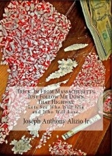 Libro Trick. I Am From Massachusetts. Just Follow Me Down That Highway., autor Joseph Alizio Jr.