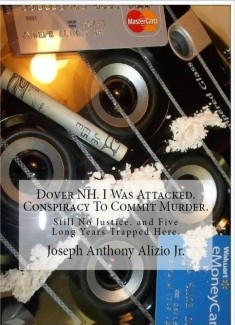 Dover NH. I Was Attacked. Conspiracy To Commit Murder.