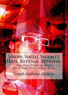 Joseph. Social Security. Hate. Revenge. Betrayal.