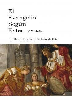 El Evangelio segun Ester