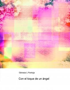 Con el toque de un ángel