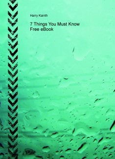 7 Things You Must Know Free eBook