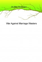 War Against Marriage Wasters