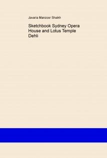 Sketchbook Sydney Opera House and Lotus Temple Dehli