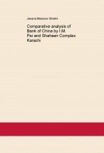 Libro Comparative analysis of Bank of China by I.M. Pei and Shaheen Complex Karachi, autor Javeria