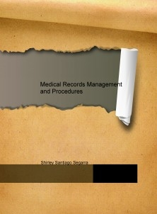 Medical Records Management and Procedures