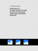 PERSONALITY CHARACTERISTICS AND VALUES OF NUCLEAR, JOINT AND EXTENDED FAMILIES