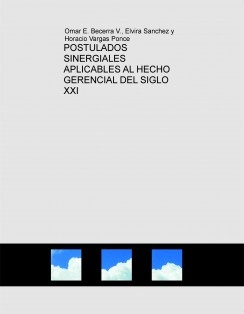 POSTULADOS SINERGIALES APLICABLES AL HECHO GERENCIAL DEL SIGLO XXI