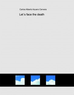 Let´s face the death