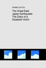 Libro The Great East Japan Earthquake The Diary of a Disabled Victim, autor Hiroenterprise