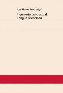 Ingeniería conductual: Lengua silenciosa