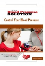 Libro The Blood Pressure Solution - Control Your Blood Pressure Naturally, autor Edgar Ortega Maldonado