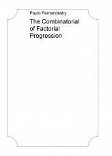 The Combinatorial of Factorial Progression