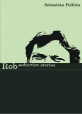 Rob Seduction Stories