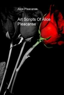 Art Scripts Of Alice Pleacanse