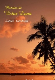 Poetry of Víctor Luna (spanish)