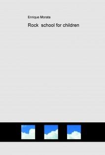 Rock school for children