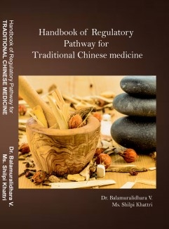Handbook of  Regulatory Pathway for Traditional Chinese Medicine
