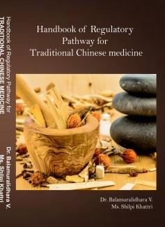 Handbook of  Regulatory Pathway for Traditional Chinese Medicine