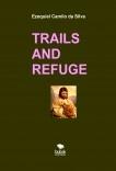 TRAILS AND REFUGE