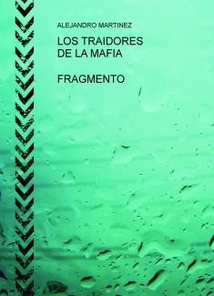 LOS TRAIDORES DE LA MAFIA