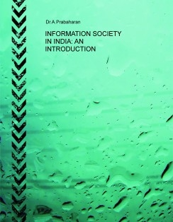 INFORMATION SOCIETY IN INDIA: AN INTRODUCTION