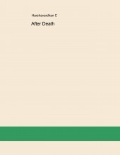 Libro After Death...an ultimate truth, autor Harshavardhan C