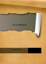 Libro I am not Mahatma, autor Harshavardhan C