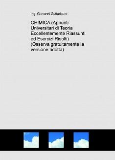 CHIMICA (Appunti Universitari di Teoria Eccellentemente Riassunti ed Esercizi Risolti) (Osserva gratuitamente la versione ridotta)