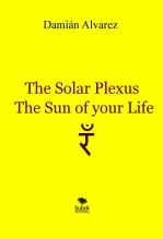 Libro The Solar Plexus, the Sun of your Life, autor damianalvarez
