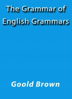 The grammar of English grammars