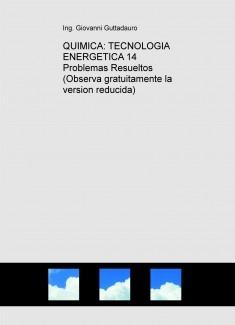 QUIMICA: TECNOLOGIA ENERGETICA (14 Problemas Resueltos) (Observa gratuitamente la version reducida)